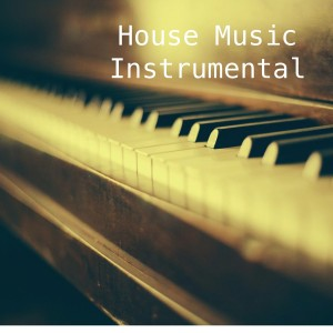 House Music Instrumental